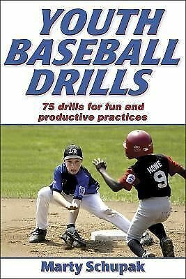 Youth Baseball Drills by Schupak, Marty