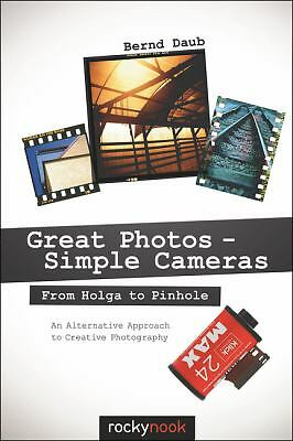 Great Photos - Simple Cameras: From Holga to Pinhole: An Alternative Approach t