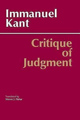 Critique of Judgment (Hackett Publishing) by Immanuel Kant, Werner S. Pluhar, P