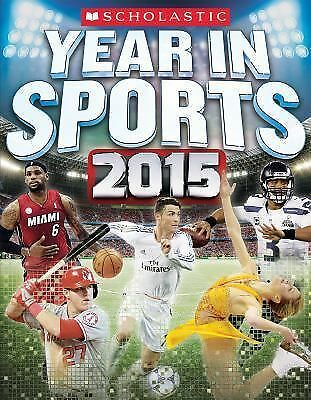 Scholastic Year in Sports 2015 by Buckley Jr., James