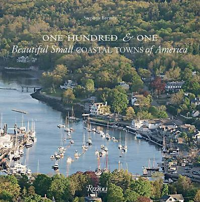 NEW One Hundred and One Beautiful Small Coastal Towns FAST FREE SHIPPING