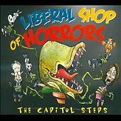 Liberal Shop of Horrors: Capitol Steps