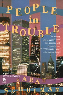 People in Trouble by Schulman, Sarah