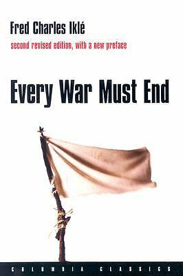 Every War Must End (Columbia Classics) by