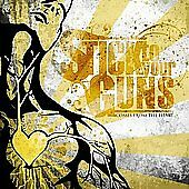 Comes From the Heart: Stick to Your Guns