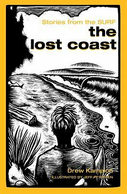 NEW The Lost Coast: Stories from the Surf FAST FREE SHIPPING
