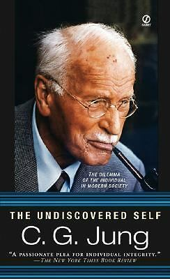 The Undiscovered Self by Jung, Carl G.