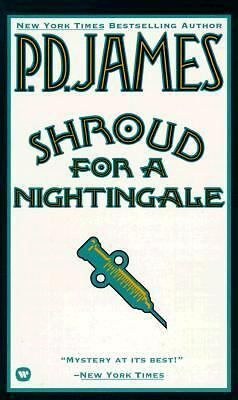 Shroud for a Nightingale (Adam Dalgliesh Mystery Series #4) by James, P. D.