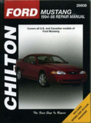 Ford: Mustang 1994-98 (Chilton's Total Car Care Repair Manuals) by The Chilton