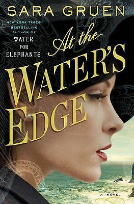 At the Water's Edge: A Novel by Gruen, Sara