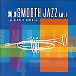 98.9 Smooth Jazz KWJZ CD Sampler Volume 4
