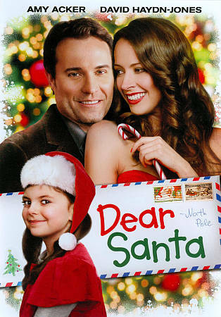 Dear Santa by Amy Acker, Gina Holden, Brooklynn Proulx, David Haydn-Jones