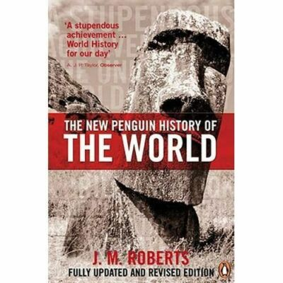 The New Penguin History of the World: Fifth Edition by Roberts, J. M.