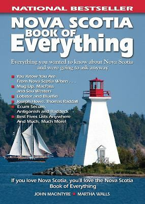 Nova Scotia Book of Everything: Everything You Wanted to Know About Nova Scotia