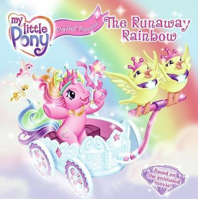 My Little Pony Crystal Princess: The Runaway Rainbow (My Little Pony (HarperCol