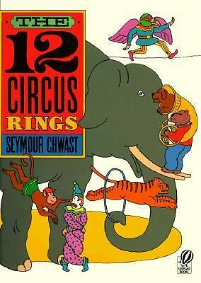 The Twelve Circus Rings by Chwast, Seymour