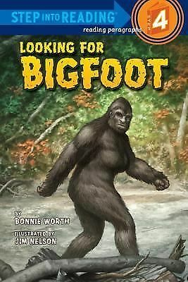 Looking for Bigfoot (Step into Reading) by Worth, Bonnie