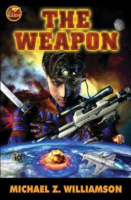 The Weapon (Freehold Series) by Williamson, Michael Z.
