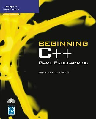 Beginning C++ Game Programming (Premier Press Game Development) by Dawson, Mich