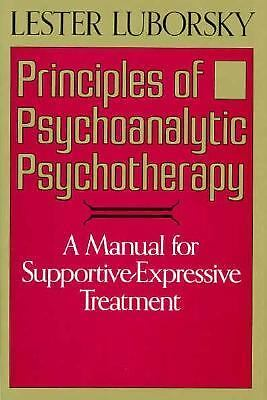 Principles Of Psychoanalytic Psychotherapy: A Manual For Supportive-expressive
