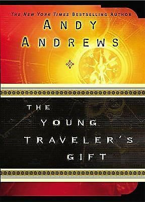 The Young Traveler's Gift: Andrews, Andy