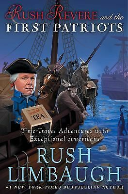 Rush Revere and the First Patriots: Time-Travel Adventures With Exceptional Ame