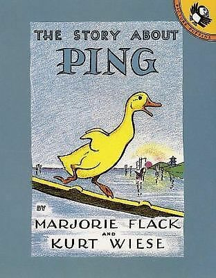The Story About Ping by Marjorie Flack, Kurt Wiese (Illustrator)