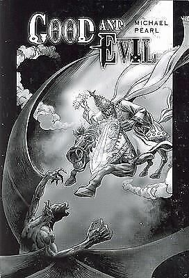 Good and Evil by Michael Pearl (2006, Paperback)