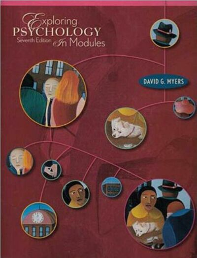 Exploring Psychology In Modules by David G Myers