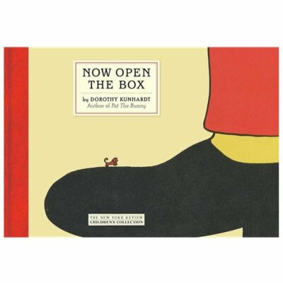 Now Open the Box (New York Review Children's Collection) by Kunhardt, Dorothy