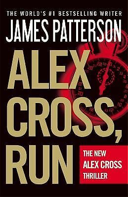Alex Cross, Run by Patterson, James