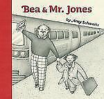 Bea and Mr. Jones by Schwartz, Amy