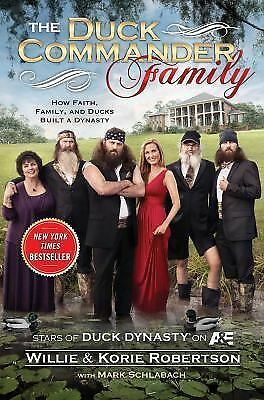 The Duck Commander Family by Willie & Korie Robertson