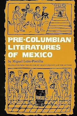 Pre-Columbian Literatures of Mexico (The Civilization of the American Indian Se