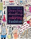 Drawing, Doodling and Coloring Fashion (Doodling Books) by Watt, Fiona