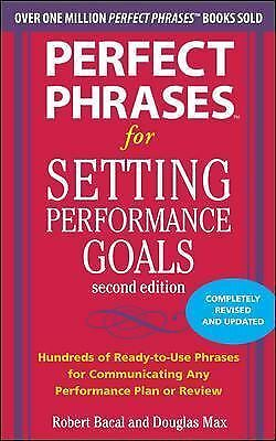 Perfect Phrases for Setting Performance Goals, Second Edition (Perfect Phrases S
