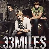 Limited Edition  CD by 33Miles (CD, Apr-2007,1 Disc ONLY)