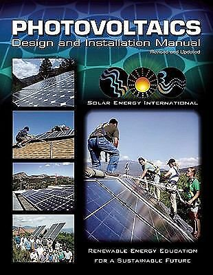 Photovoltaics: Design and Installation Manual by Solar Energy International
