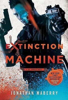 Extinction Machine: A Joe Ledger Novel by Maberry, Jonathan