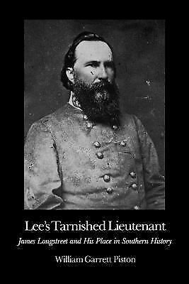 LEE'S TARNISHED LIEUTENANT - WILLIAM GARRETT PISTON Civil War Confederate