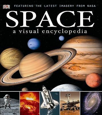 Space: A Visual Encyclopedia by DK Publishing
