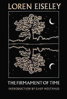 The Firmament of Time by Eiseley, Loren
