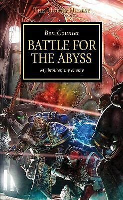 Horus Heresy: Battle for the Abyss by Counter, Ben