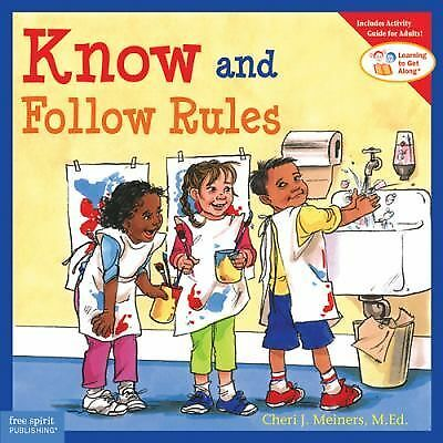 Know and Follow Rules by Meiners M.Ed., Cheri J., Meiners, Cheri J.