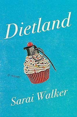 Dietland by Walker, Sarai