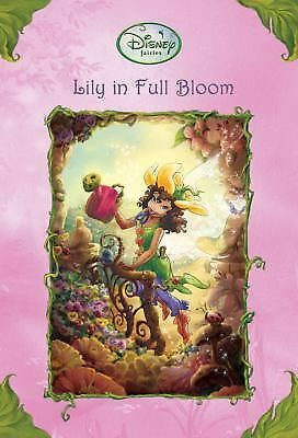 Lily in Full Bloom Disney Fairies) A Stepping Stone BookTM))