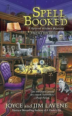Spell Booked (Retired Witches Mysteries) by Lavene, Joyce and Jim