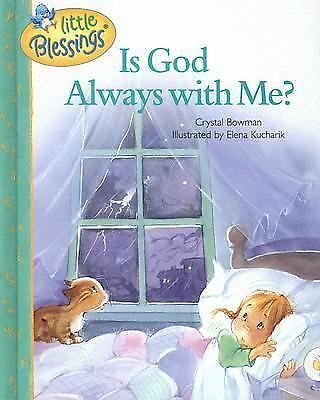 Is God Always with Me? Little Blessings)