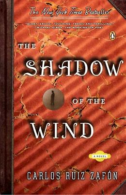 The Shadow of the Wind by Carlos Ruiz Zaf�n