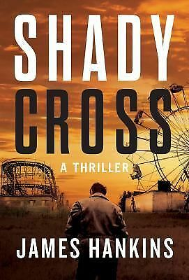Shady Cross by Hankins, James